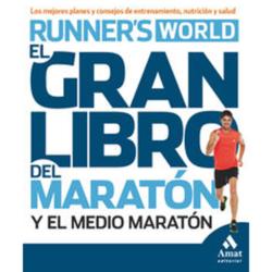 El gran libro del entrenamiento para maratón y medio maratón