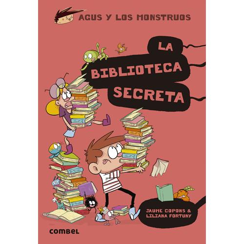 Agus y los monstruos: La biblioteca secreta