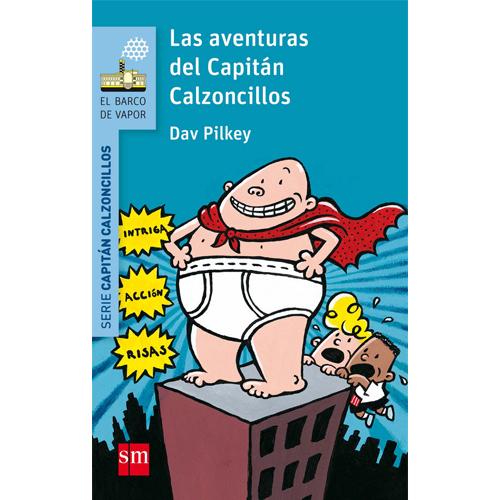Las avenuras del Capitán Calzoncillos