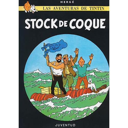 Las aventuras de Tintín: Stock de Coque