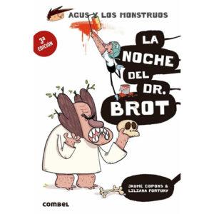Agus y los monstruos: La noche del Sr. Brot