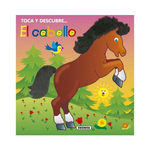 Toca y descubre: El caballo
