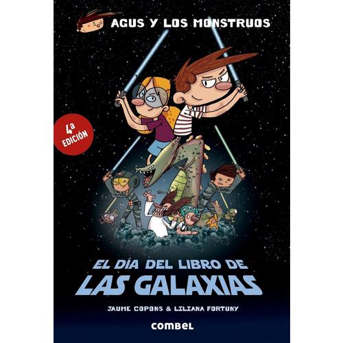 Agus y los monstruos: El día del libro de las galaxias
