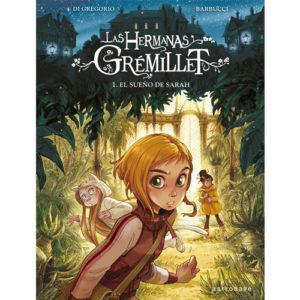 Las hermanas Grémillet: El sueño de Sarah