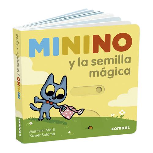 Minino y la semilla mágica de Meritxel