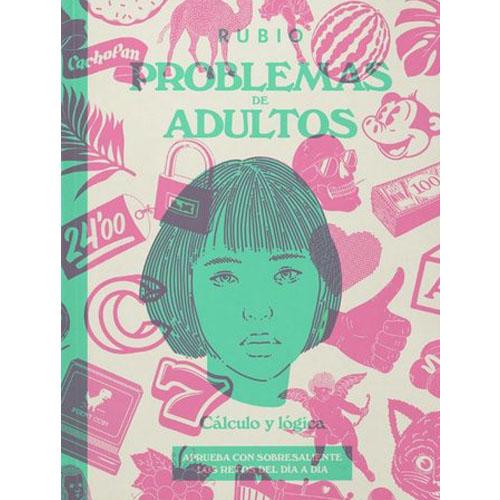 Problemas de adultos: Cálculo y lógica