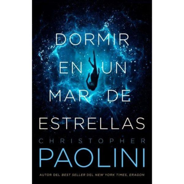 Dormir en un mar de estrellas de Christopher Paolini
