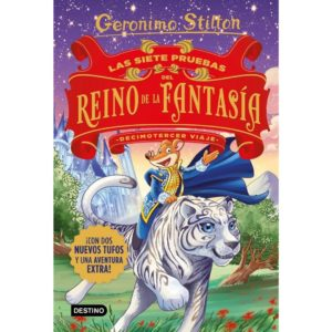 Geronimo Stilton: Las 7 pruebas del Reino de la Fantasía