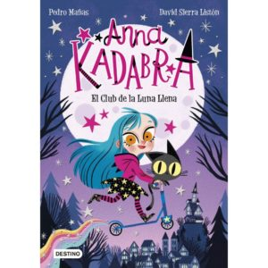 Anna Kadavra 1 El club de la luna llena