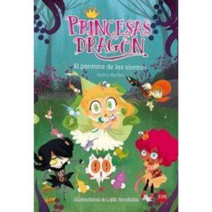 Princesas dragón 2: El pantano de las sirenas