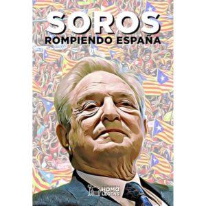 Soros. Rompiendo España