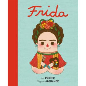 Mi primer pequeña y grande: Frida