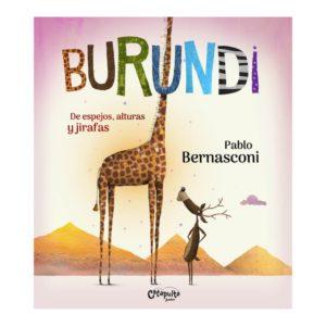 Burundi de espejos, alturas y jirafas