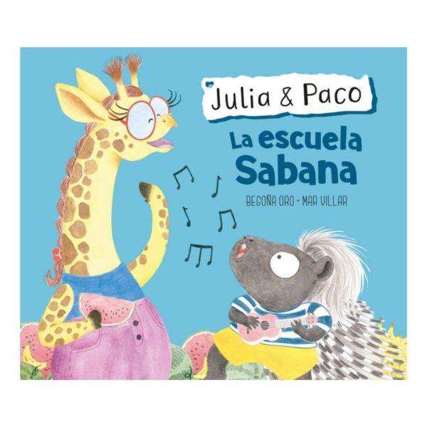 Julia y Paco: La escuela Sabana